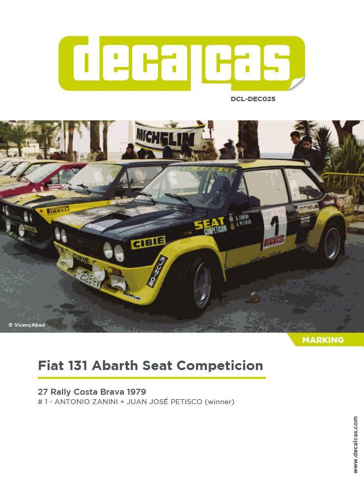 Decalcas DCL-DEC025 Fiat 131 Abarth - 27 Rally Costa Brava 1979 # 1 - Antonio Zanini + Juan José Petisco
