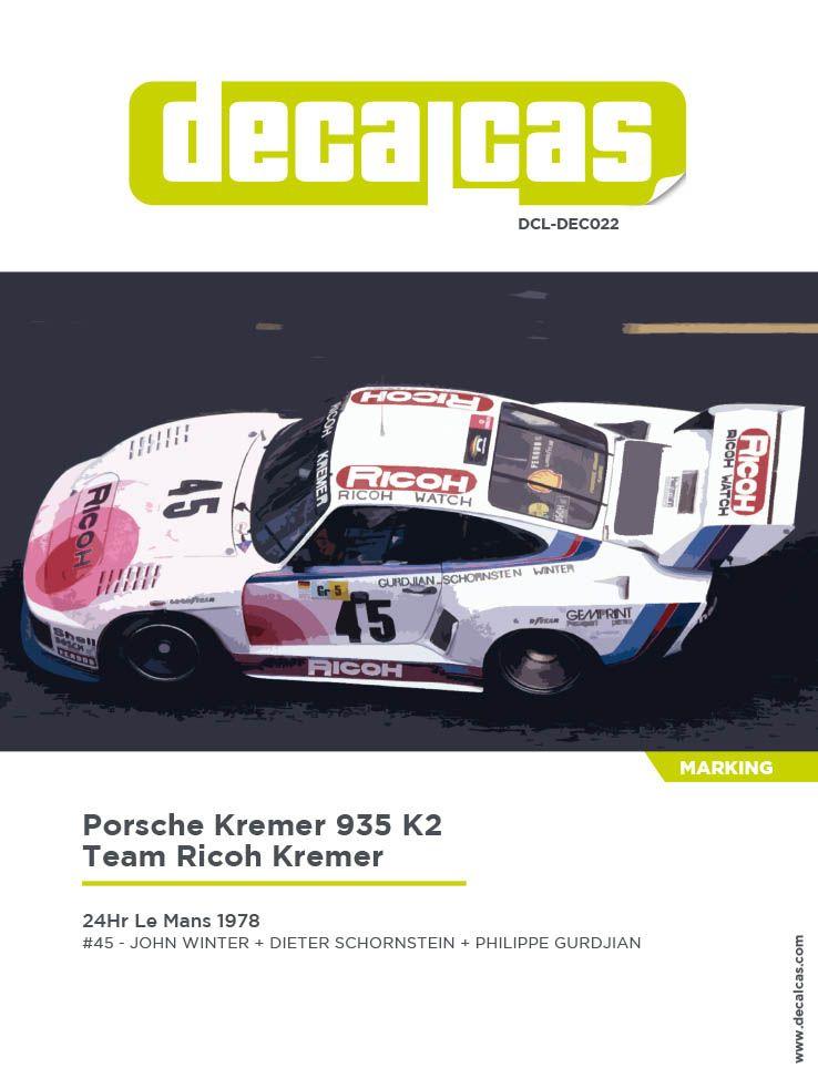 Decalcas DCL-DEC022 Porsche Kremer 935 K2 - Team Ricoh Kremer - 24 Hours Le Mans 1978 #45 - John Winter + Dieter Schornstein + Philippe Gurdjian