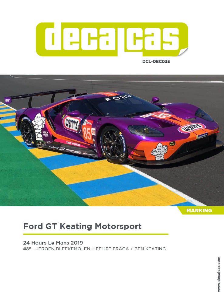 Decalcas DCL-DEC035 Ford GT - 24 Hours Le Mans 2019 #85 - Jeroen Bleekemolen + Felipe Fraga + Ben Keating